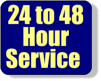24 to 48 Hour Service